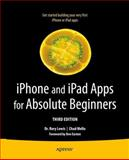 iPhone and iPad Apps for Absolute Beginners, Rory Lewis and Chad Mello, 1430246170