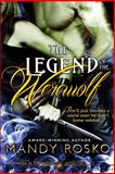 The Legend of the Werewolf, Mandy Rosko, 1495216179