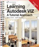 Learning Autodesk VIZ, Sham Tickoo and David McLees, 159070617X