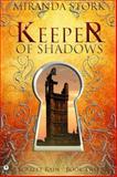 Keeper of Shadows, Miranda Stork, 1909816175