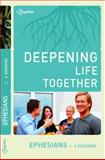 Ephesians (Deepening Life Together) 2nd Edition, Lifetogether, 194132617X