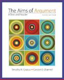 Aims of Argument, Crusius, Timothy and Channell, Carolyn, 0073326178