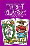 Tarot Classic, Stuart R. Kaplan, 0913866172