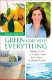 Green Goes with Everything, Sloan Barnett, 1451646178