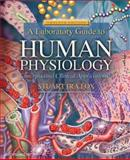A Laboratory Guide to Human Physiology : Concepts and Clinical Applications, Fox, Stuart Ira, 0072946172