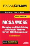 MCSA/MCSE 70-290 Exam Cram : Managing and Maintaining a Windows Server 2003 Environment, Balter, Dan and Regan, Patrick, 0789736179