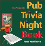 The Complete Pub Trivia Night Book, Peter Mathieson, 0969846177