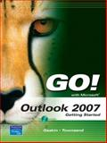 GO! with Outlook 2007 Getting Started 9780132256179