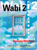 Wabi 2 Opening Windows, Fordin, Scott and Nolin, Susan, 0134616170