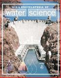 Encyclopedia of Water Science, K. Lee Lerner and Brenda Wilmoth Lerner, 0787676179