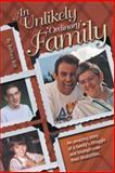 An Unlikely, Ordinary Family, Barbara Brill, 1481706179