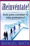 Reinventate, Manuel Mata, 149214617X