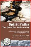 Spirit Paths, Gerry C. Starnes M.Ed., 1494436175