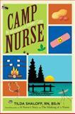 Camp Nurse, Tilda Shalof, 1607146177