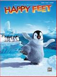 Happy Feet (Music from the Motion Picture), Alfred Publishing, 0739046187