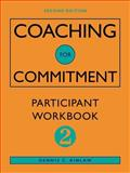 Coaching for Commitment : Participant Workbook, Kinlaw, Dennis C., 0787946184