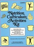 Nutrition Curriculum Activities Kits, Bell, Paul E. and Bredbenner, Carol Byrd, 087628618X