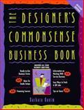Designer's Commonsense Business Book, Ganim, Barbara, 089134618X