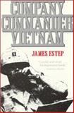 Company Commander, Vietnam, James L. Estep, 0891416188