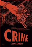Crime, Alix Lambert, 095500618X