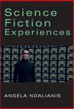 Science Fiction Experiences, Ndalianis, Angela, 0982806183