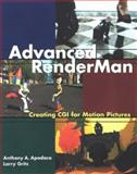 Advanced RenderMan : Creating CGI for Motion Pictures, Apodaca, Anthony A. and Gritz, Larry, 1558606181