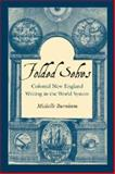 Folded Selves : Colonial New England Writing in the World System, Burnham, Michelle, 1584656182
