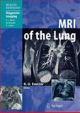 Mri of the Lung, Kauczor, Hans-Ulrich, 354034618X