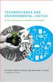 Technoscience and Environmental Justice : Expert Cultures in a Grassroots Movement, , 0262516187
