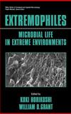 Extremophiles : Microbial Life in Extreme Environments, , 0471026182