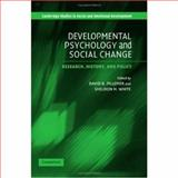 Developmental Psychology and Social Change : Research, History and Policy, , 0521826187
