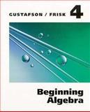 Beginning Algebra, R. David Gustafson and Peter D. Frisk, 0534246184