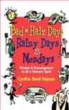 Bad Hair Days, Rainy Days, and Mondays, Cynthia Bond Hopson, 0687496187