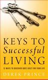 Keys to Successful Living, Derek Prince, 0800796187