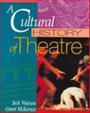A Cultural History of Theatre