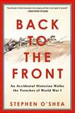 Back to the Front, Stephen O'Shea, 0802776183