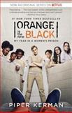 Orange Is the New Black, Piper Kerman, 0812986180