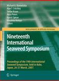 Nineteenth International Seaweed Symposium : Proceedings of the 19th International Seaweed Symposium, Held in Kobe, Japan, 26-31 March 2007, , 1402096186