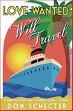 Love Wanted, Will Travel, Don Schecter, 1475296185