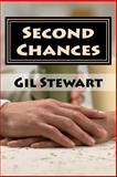 Second Chances, Gil Stewart, 1481066188