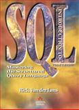 Introduction to SQL : Mastering the Structured Query Language, Van der Lans, Rick, 0201596180