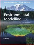 Environmental Modelling : Finding Simplicity in Complexity, Wainwright, John, 0471496189