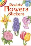Realistic Flowers Stickers, Dot Barlowe, 0486416186