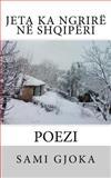 Jeta Ka Ngrirë Në Shqipëri, Sami Gjoka, 1477406182