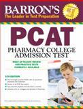 Barron's PCAT, 5th Edition, Marie Chisholm-Burns Pharm.D., 0764146181