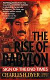 The Rise of Babylon, Charles H. Dyer and Angela Elwell Hunt, 0842356185