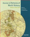 Sources in Patterns of World History - Since 1400, Von Sivers, Peter and Stow, George B., 0199846189
