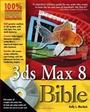3ds Max 8 Bible, Kelly L. Murdock, 0471786187