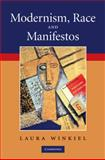 Modernism, Race, and Manifestos, Winkiel, Laura, 0521896185