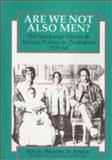 Are We Not Also Men? : Samkange Family and African Politics in Zimbabwe,1920-64, Ranger, Terence, 0852556187